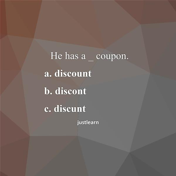He has a _ coupon.