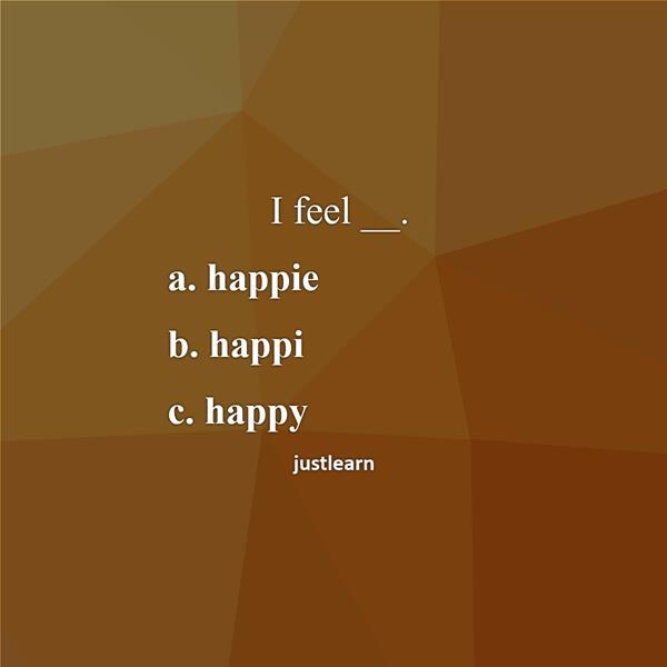 I feel __.