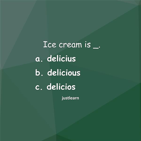 Ice cream is _.