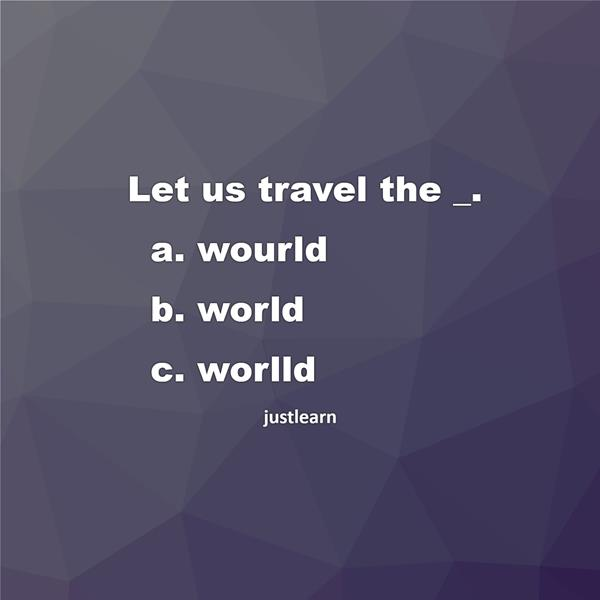 Let us travel the _.
