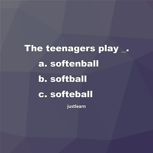 The teenagers play _.