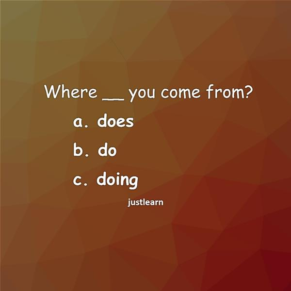 Where Does Do Doing You Come From English Quiz Justlearn